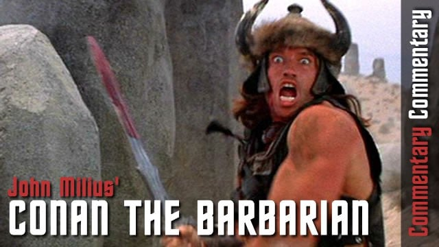 33 Things We Learned From The Conan The Barbarian Commentary