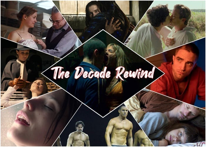 Horniest Movies Of The Decade S